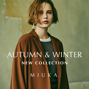 MJUKA. AUTUMN&WINTER